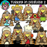 Turkey In Disguise 2 Clipart {Scrappin Doodles Clipart}