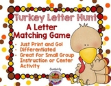 Turkey Letter Hunt-A Matching Letter Game
