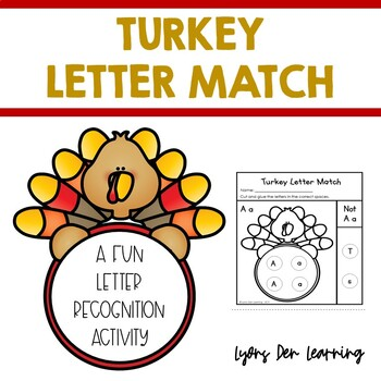 Turkey Letter Match - Alphabet Recognition Packet