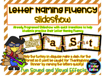 Turkey (in Disguise) Letter Naming Fluency (LNF) PowerPoint Slideshow