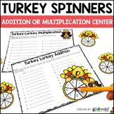 Turkey Addition and Multiplication Spinner Center