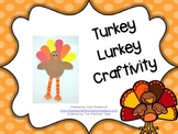 Turkey Lurkey Craftivity