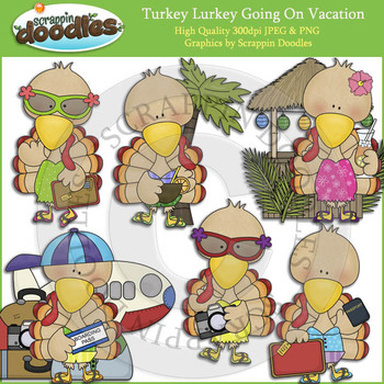 Turkey Lurkey Going On Vacation