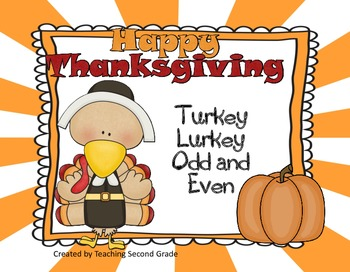 Turkey Lurkey Odd and Even (Numbers and Addition Facts) Centers