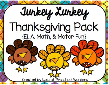 Turkey Lurkey Thanksgiving Pack {ELA, Math & Motor Fun!}