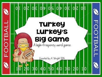 Turkey Lurkey's Big Game: A high-frequency word game
