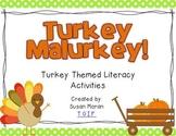 Turkey Malurkey! {Turkey Themed Literacy Activities}