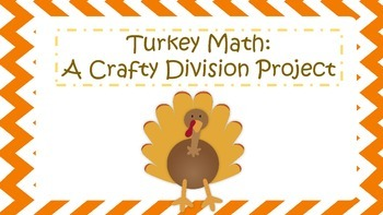 Turkey Math: A Crafty Division Project