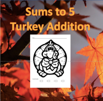 Turkey Math- Coloring sums to 5