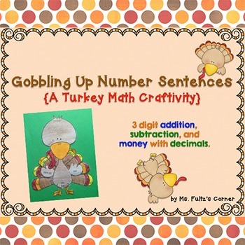 Turkey Math Craftivity: Addition and Subtraction Number Sentences