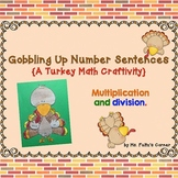 Turkey Math Craftivity: Multiplication and Division Number Sentences