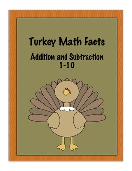 Turkey Math Facts Addition and Subtraction 1-10