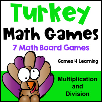 Turkey Math Games Multiplication and Division: Thanksgiving Math Turkey Activity
