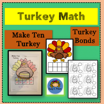 Turkey Math : Make Ten Turkey and Turkey Bonds