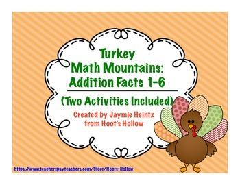 Turkey Math Mountains: Addition Facts 1-6