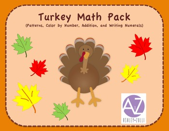 Turkey Math Pack (Patterns, Numbers, Color by Number, & Addition)