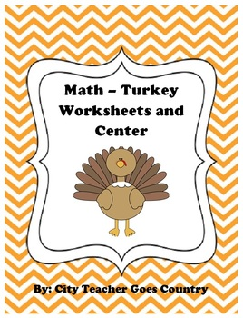 Turkey Math Worksheet & Center (Fractions, Place Value & Comparing Numbers)