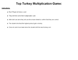 Turkey Multiplication 3 digit by 2 digit game