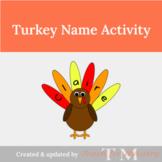 Turkey Name Activity: Thanksgiving Name Activity