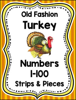 Old Fashion Turkey Number Strips and Pieces 1-100