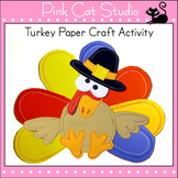 Thanksgiving Crafts - Thanksgiving Turkey Paper Craft and