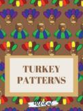 Turkey Patterns!
