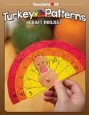 Turkey Math Patterns: Thanksgiving Craft Project