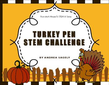 Turkey Pen STEM Challenge