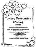 Turkey Persuasive Writing K-2