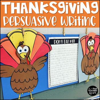 Turkey Persuasive Writing- Twas the Night Before Thanksgiving