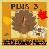 Turkey Plus Three - Thanksgiving Addition Strategy Game - 3 Versions