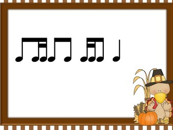 Thanksgiving Turkey Rhythms for two sixteenths and eighth (tika-ti)