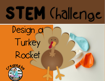 Turkey Rocket Thanksgiving STEM Engineering Challenge