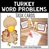 Math Word Problems- Turkey Task Cards