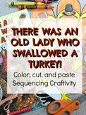 Turkey Sequencing Activity- There was an Old Lady who Swallowed a Turkey