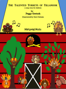 Talented Turkeys Song-Story/Fully Illustrated/ Mini-Drama possibilities