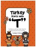 Turkey Starts with T - Thanksgiving Literacy & Math Centers