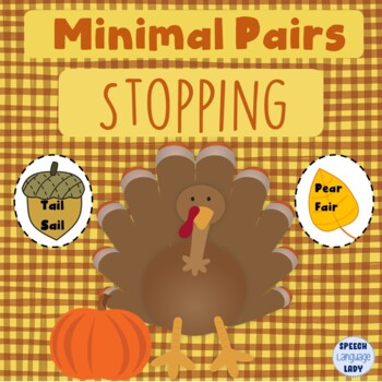 Thanksgiving Turkey Stopping with Minimal Pairs