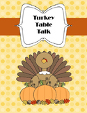Turkey Table Talk