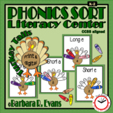 THANKSGIVING LITERACY CENTER Phonics Sort Vowel Sounds Thanksgiving Activity