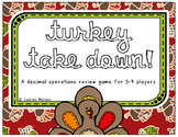 Turkey Take Down! Operations with Decimals Game