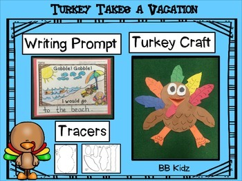 Turkey Takes a Vacation Craftivity and Writing Prompt {Kindergarten, 1st Grade}