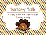Turkey Talk: A 1-step, 2-step, and 3-step Direction Following Activity