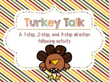 Turkey Talk: A 1-step, 2-step, and 3-step Direction Follow