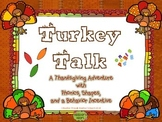 Turkey Talk: A Thanksgiving Adventure with Phonics, Shapes, and Behavior Fun