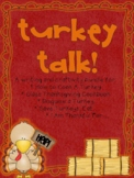 Turkey Talk! {A Writing Craftivity Bundle}