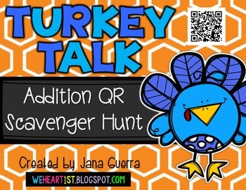 Turkey Talk: Addition QR Scavenger Hunt