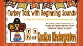 Turkey Talk Beginning Sounds: A Digital Center for Kindergarten