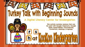 Turkey Talk Beginning Sounds: A Digital Center for Kindergarten