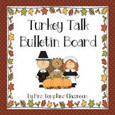 Turkey Talk Thanksgiving Bulletin Board